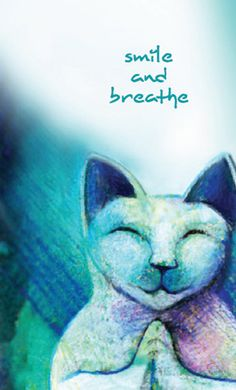 Smile and Breathe ... Beautiful colorful print by BlueHeartStudio, $20.00