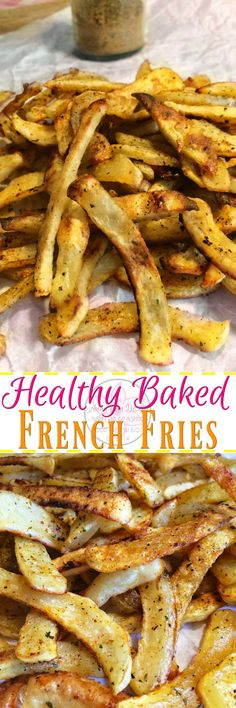 Healthy Baked French Fries - Anna Can Do It!