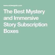 The Best Mystery and Immersive Story Subscription Boxes Best Mysteries, Murder Mysteries, Family Game Night, Family Games, Mystery Society, Mystery Games, Subscription Boxes, Nerd, Good Things