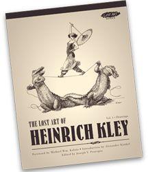 The Lost Art of Heinrich Kley Volume 1