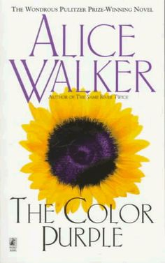 The Color Purple by Alice Walker - was the No. 17 most banned and challenged title 2000-2009