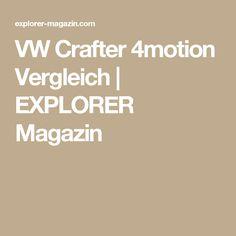VW Crafter 4motion Vergleich | EXPLORER Magazin