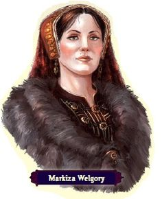 MARKIZA WELGORY: A pleasant, if somewhat secretive aristocrat who spends most of her time out on fox hunts with the huntsman Ostovach, nicknamed 'The Hound'.
