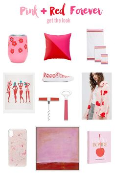 Pink + Red Forever