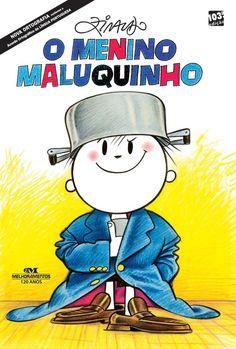 O Menino Maluquinho, Ziraldo | 40 livros que vão fazer você morrer de saudades da infância
