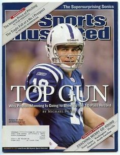 Indianapolis Colts Qb Peyton Manning Sports Illustrated Cover by Sports Illustrated Football Players Photos, Si Cover, Sports Illustrated Covers, Sports Magazine, Peyton Manning, Indianapolis Colts, Cincinnati Reds, Oakland Raiders, Football Helmets