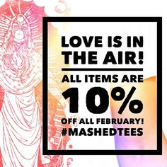 #MashedTees #sale #loveisintheair Be the envy of the civilised world.  Click on the profile link to visit our website.  #menswear #womenswear  #tees #hoodies #totes #urbanfashion #design #urbanware #apparel #original #musthave #accesories #madeinegland