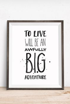Book Quote To Live Will Be an Awfully Big Adventure / JM Barrie Quote / Peter Pan Quote by happythoughtshop