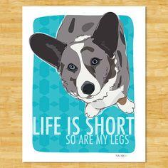 Blue Merle Cardigan Corgi Art Print  Life is Short So by PopDoggie, $12.49