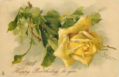 A HAPPY BIRTHDAY TO YOU  yellow rose & bud