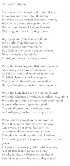 the power of the dog by rudyard kipling   by Rudyard Kipling There is sorrow enough in the natural way From men ...