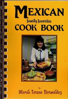 MEXICAN FAMILY FAVORITES  Cook Book    Vintage 80's  by BunnysLuck, $5.00