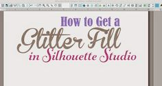 How to Make a Glitter Fill in Silhouette Studio