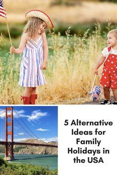 5 Alternative Ideas for Family Holidays in the USA 5 Best US Holiday Destinations for Families are! San Diego, California Washington D.C. Chicago, Illinois San Francisco, California San Antonio, Texas