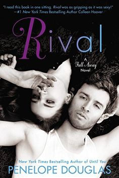 Rival: A Fall Away Novel (The Fall Away Series) by Penelope Douglas, http://www.amazon.com/dp/B00INIXJ0O/ref=cm_sw_r_pi_dp_2oVYtb17CX3D2