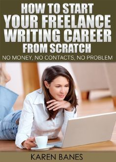 How To Start Your Freelance Writing Career From Scratch: ... https://www.amazon.com/dp/B00DWHJECS/ref=cm_sw_r_pi_awdb_t1_x_gTwDAb76N3D7X