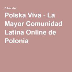 Polska Viva  ¡Lee las noticias sobre España y Polonia!
