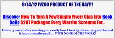 Fiverr Fever Review and Download – Discover How to Turn a Few Simple Fiverr Gigs into Rock Solid $297 Packages Every Warrior Screams for