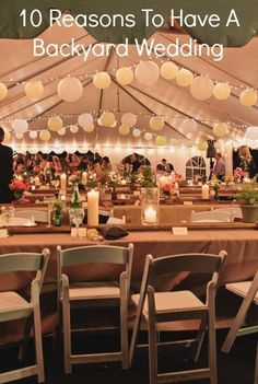 10 Reasons To Have A Backyard Wedding - every one of these points is exactly why I want to have our wedding in the backyard!