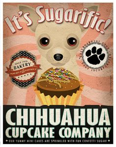 Chihuahua Cupcake Company Original Art Print - Custom Dog Breed Art - 11x14 - Personalize with Your Dog's Name - Dogs Incorporated