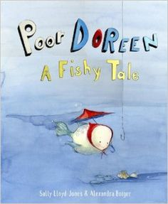 """""""Poor Doreen: A Fishy Tale"""" is the newest addition to a long list of delightful children's books by Sally Lloyd-Jones and highlights the power of positive thinking!"""