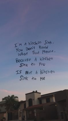 Okay, friend?                                                              (Kitchen Sink // Twenty Øne Piløts)
