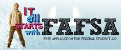 FAFSA is Free Application For Student Aid. This is the first step in all applications for establishing a person's eligibility for federal or private loans.  #fafsa
