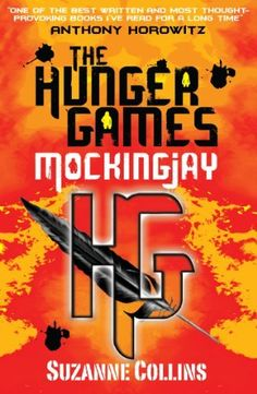 The Hunger Games Mockingjay by Suzanne Collins Suzanne Collins, Hunger Games Mockingjay, Hunger Games Trilogy, Tribute Von Panem, The Hunger Games, Books For Teens, Catching Fire, Book Lists, The Book