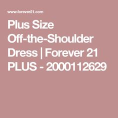Plus Size Off-the-Shoulder Dress | Forever 21 PLUS - 2000112629