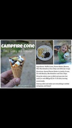 Campfire Cone - need waffle cones, peanut butter, bananas, mini marshmallows, chocolate chips and foil Camping Hacks, Camping Meals, Kids Meals, Camping Stuff, Camping Desserts, Camping Cooking, Camping Theme, Camping Outdoors, Camping Survival