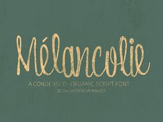 Now available here http://crtv.mk/h05Xa Mélancolie Condensed Script Font.