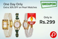 This #Diwali @groupon is Offering One Day Only | Extra 30% OFF on Pearl Watches.  http://www.paisebachaoindia.com/one-day-only-extra-30-off-on-pearl-watches-groupon/