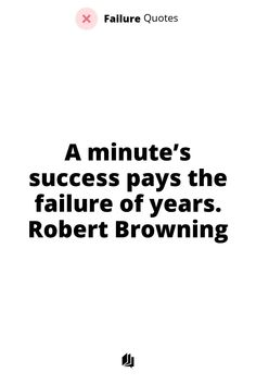 70% of businesses fail after 10 years of starting. If you are looking to start your own business, this quote will make sense! Robert Browning, Failure Quotes, Starting Your Own Business, Make Sense, Entrepreneurship, 10 Years, Infographics, Fails, How To Become