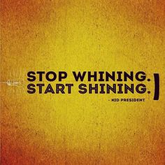 Start shining.