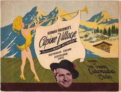 Herman Pirchner's Alpine Village, Cleveland, Ohio.