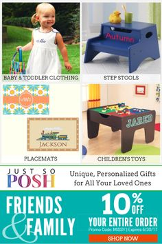 Save 10% on personalized baby and children's clothing, toys, school supplies, mommy/daddy gifts, home decor, holiday-themed gifts and more at JustSoPosh.com
