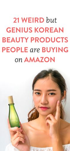 21 weird but genius Korean beauty products people are buying on Amazon. .Ambassador