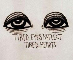 Imagen de eyes, quote, and tired