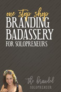 Your One-stop Shop for Badass Branding Tips for Solopreneurs | Your headquarters for badass branding tips for solopreneurs. Tutorials on everything from fonts, colors, and logo design to brand recognition, and more! via @brandingbadass