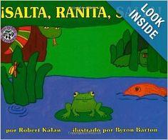Salta, Ranita, Salta! (Spanish Edition): Robert Kalan, Byron Barton: Disponible en la biblioteca [Dec 2013]