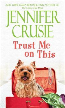 Trust Me on This, by Jennifer Crusie