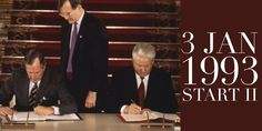 3 January START II, the Second Strategic Arms Reduction Treaty, is signed by George Bush and Boris Yeltsin in Moscow Cold War, Moscow, Russia, Two By Two, January, Arms, History, Vietnam War, Historia