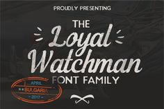 OFF The Loyal Watchman Family - Display fonts / font / script / brush / handwritten / type / graphic / design / cursive / calligraphy / typography / modern / handwriting / handlettered / handlettering / typedesign / typeface / handmadefont / brushtype The Loyal, 2 Logo, Script Type, Handwritten Type, Retro Font, Beautiful Fonts, Pretty Fonts, Creative Fonts, Sans Serif Fonts