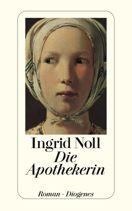 Ingrid Noll  |  Die Apothekerin  |  Roman, Taschenbuch, 256Seiten | € (D) 10.90 / sFr 16.90* / €(A)11.30