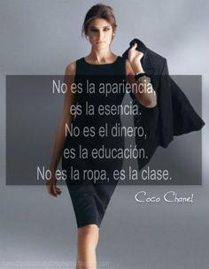 """""""No es la apariencia, es la esencia. No es el dinero, es la educación. No es la ropa, es la clase."""" - Coco Chanel Spanish Inspirational Quotes, Spanish Quotes, Woman Quotes, Me Quotes, Daily Quotes, Chanel Quotes, Positive Phrases, Quotes En Espanol, Spiritual Messages"""