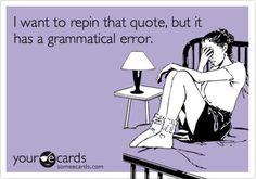 Seriously.... #GrammaticalError #FunnyButICant