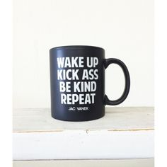 Wake Up Coffee Mug ($19) ❤ liked on Polyvore featuring home, kitchen & dining, drinkware and white coffee mugs