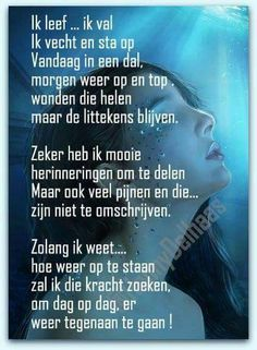 Mooi gedicht Down Quotes, Me Quotes, Words Of Courage, Very Short Stories, Live Love Life, Inspirational Articles, Dutch Quotes, Smart Quotes, Self Compassion