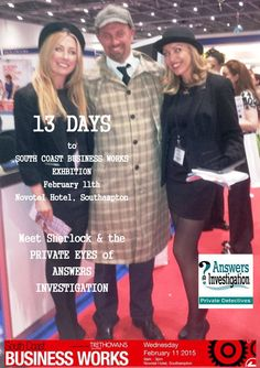 13 days to South Coast Business Works  #bizworks http://www.answers.uk.com/services/southcoabus.htm  Meet #Sherlock & the business award winning PRIVATE EYES of ANSWERS  INVESTIGATION– see if you can crack our safe while eating our popcorn – and win tickets to the Sherlock Holmes museum  T:02380 308274 http://www.answers.uk.com