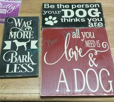Signs we donated to a raffle for a fundraiser for a local rescue group.